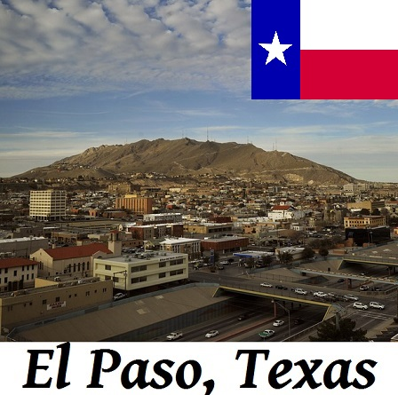 El Paso, Texas: 22nd Largest City in the USA